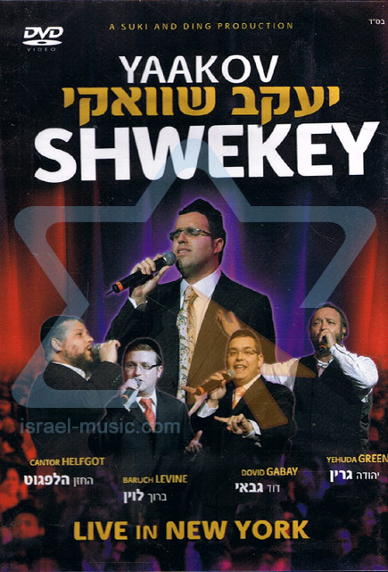 Live In New York by Yaakov Shwekey