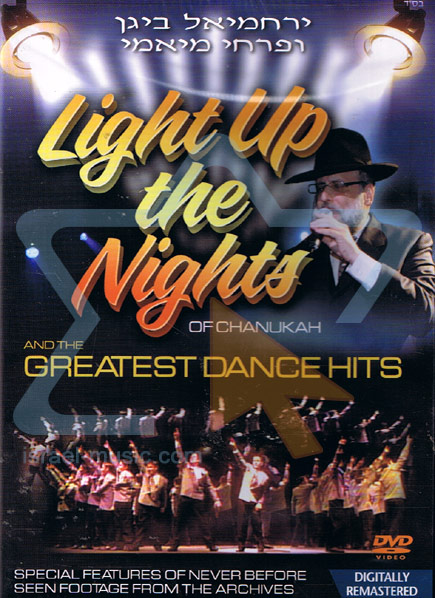 Light Up the Nights of Chanukah & The Greatest Dance Hits by Yerachmiel Begun and the Miami Boys Choir