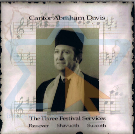 The Three Festival Services Par Cantor Abraham Davis