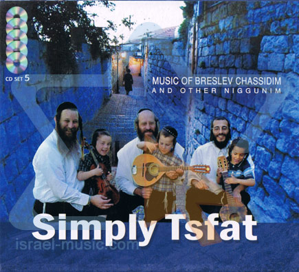 Music of Breslev Chassidim (5 Original Albums) by Simply Tsfat