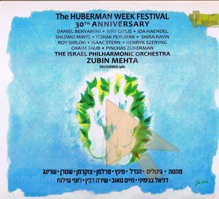 The Huberman Week Festival 30th Anniversary by The Israel Philharmonic Orchestra