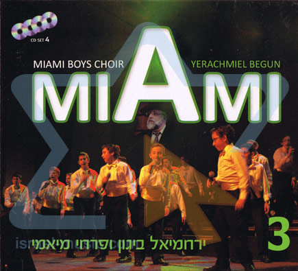 The Original Albums Vol. 3 by Yerachmiel Begun and the Miami Boys Choir