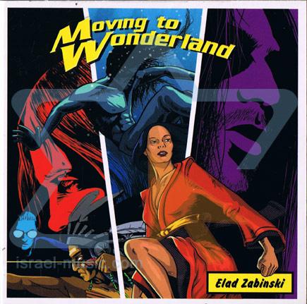 Moving to Wonderland by Elad Zabinski