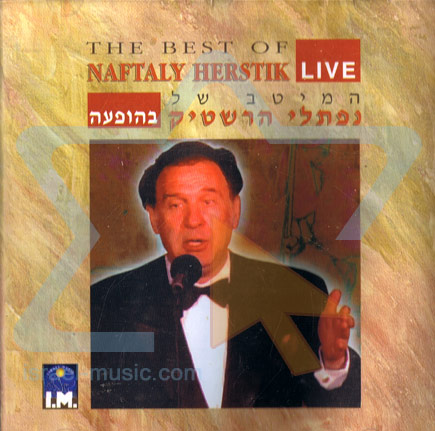 The Best Of - Live by Cantor Naftali Hershtik