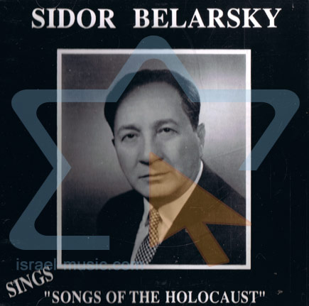 Songs of the Holocaust Por Sidor Belarsky