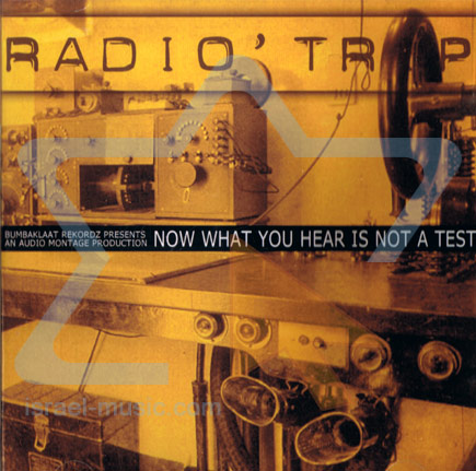 Now What You Hear is Not A test by Radio Trip