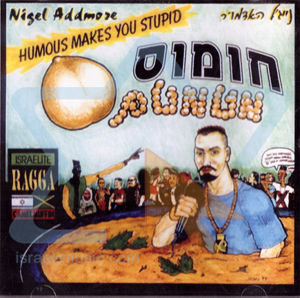 Humous Makes You Stupid by Nigel Addmore