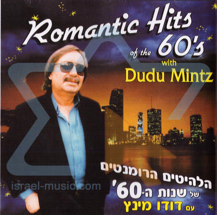 Romantic Hits of the 60's Par Dudu Mintz