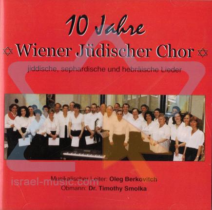 10 Jahre Di Wiener Jüdischer Chor
