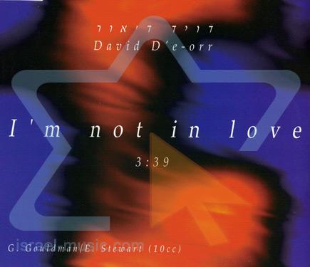 I'm Not In Love - David D'eor