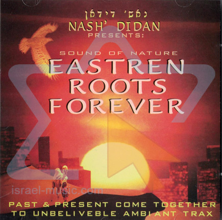 Eastren Roots Forever by Nash Didan