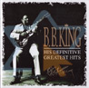 His Definitive Greatest Hits - B.B. King
