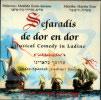Sefaradis de Dor en Dor के द्वारा Various