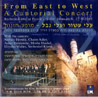 From East to West - A Cantorial Concert