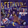 Beethoven At Bedtime, A Gentle Prelude To Sleep by Various