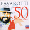 The 50 Greatest Tracks Por Luciano Pavarotti