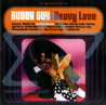 Heavy Love - Buddy Guy