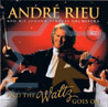 And The Waltz Goes On Par André Rieu