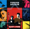 East on Fire by Foreign Affair
