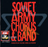 Soviet Army Chorus & Band Von The Red Army Choir