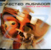 Deeply Disturbed by Infected Mushroom