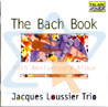 The Bach Book Par Jacques Loussier