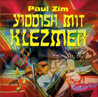Yiddish Mit Klezmer Por Paul Zim