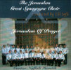 Jerusalem of Prayer by The Jerusalem Great Synagogue Choir