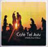 Cafe Tel Aviv के द्वारा Various