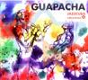 Jazzcuba - Vol. 4 - Guapacha