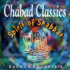 Chabad Classics 5 - Spirit of Shabbat by Zalman Goldstein