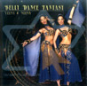 Belly Dance Fantasy by Neena & Veena