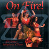 On Fire - The Hottest bellydance CD Ever .... by Various