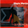 Querencia by Mayte Martin