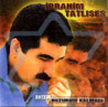 Selected Turkish Songs - Vol. 16 by Ibrahim Tatlises