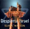 Despierta Israel by Elana Watson