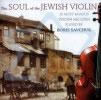 The Soul of the Jewish Violin Por Boris Savchuk
