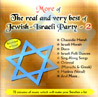More of the Real and the Very Best of Jewish-Israeli Party - 2 by Various