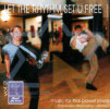 Let the Rhythm Set U Free by Thai