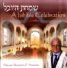 A Jubilee Celebration by Cantor Benjamin Z. Maissner