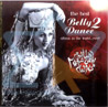 The Best Belly Dance Albu, in the World...Ever 2 by Various