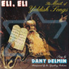 Eli, Eli - The Must of Yiddish Songs