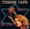 Yiddish Cafe Por Talila & Ben Zimet