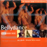 The Rough Guide to Belly Dancing Por Various