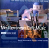 The Rough Guide to Mediteranean Cafe Music by Various