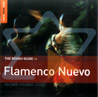The Rough Guide to Flamenco Nuevo by Various