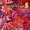 Psychedelic Vibes 5 Par Various
