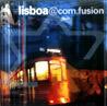Lisboa@Com.Fusion Par Various