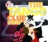 The Tango Club Night by Various