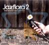 Jazzflora 2 के द्वारा Various